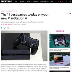 The 11 best games to play on your new PlayStation 4