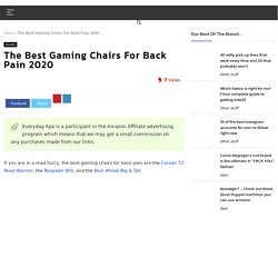 The Best Gaming Chairs For Back Pain 2020