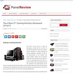 "The 4 Best 27"" Gaming Monitors Reviewed 2014/15"
