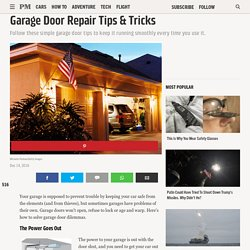 Best Garage Door Repair Tips, Advice and How To's