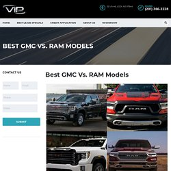 Best GMC Vs. RAM Models