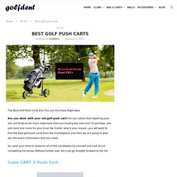 Best golf push carts - Golfdent