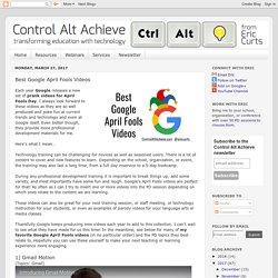 Best Google April Fools Videos