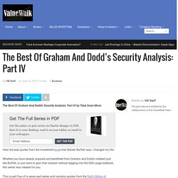 The Best Of Graham And Dodd's Security Analysis: Part IV