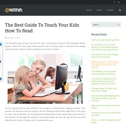 The Best Guide To Teach Your Kids How To Read