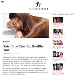 Best Hair Care Tips to Grow Healthy Hair