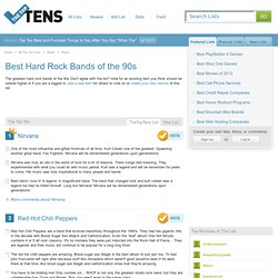 Best Hard Rock Bands of the 90s