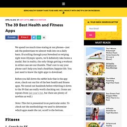 The 39 Best Health and Fitness Apps of 2016