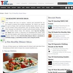 Top 10 Healthy Dinner Ideas