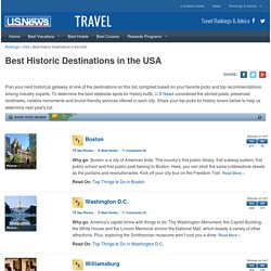 12 Best Historic Destinations in the USA