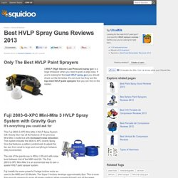 Best HVLP Spray Guns Reviews 2012