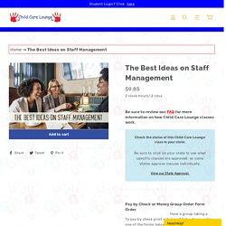 The Best Ideas on Staff Management