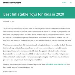 Best Inflatable Toys for Kids in 2020