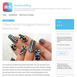 11 Best Nail Art Instagram Feeds you Need to See – Mashfeed Blog