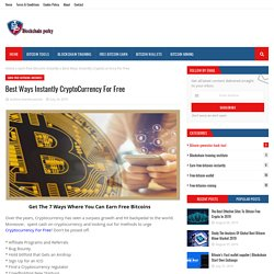 Best Ways Instantly CryptoCurrency For Free