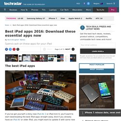 Best iPad apps 2016: Download these essential apps now