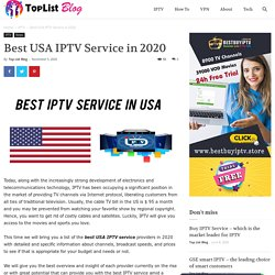 Best USA IPTV Service in 2020 - TopListIPTV