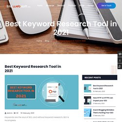 Best Keyword Research Tool in 2021