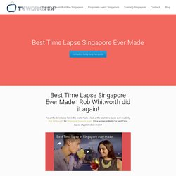 Best Time Lapse Singapore Ever Made. For all the fans of time lapse take a look at this end result