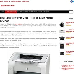 Top 10 Laser Printer Reviews