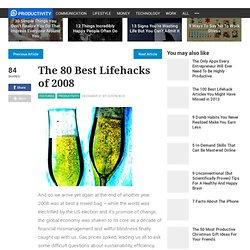 The 80 Best Lifehacks of 2008