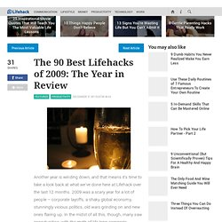 The 90 Best Lifehacks of 2009: The Year in Review