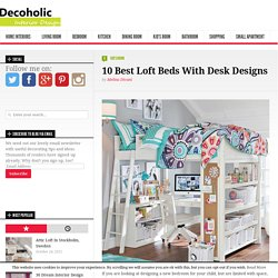 10 Best Loft Beds With Desk Designs - Decoholic