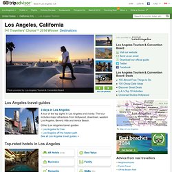 Los Angeles Tourism and Travel: 731 Things to Do in Los Angeles, CA