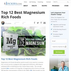 Top 12 Best Magnesium Rich Foods - DrJockers.com