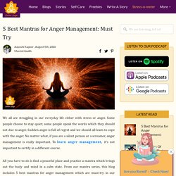 5 Best Mantras for Anger Management: Must Try