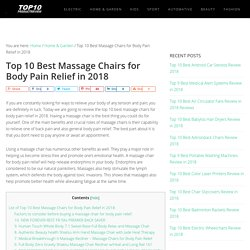 Top 10 Best Massage Chairs for Body Pain Relief in 2018 (July. 2018)