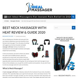 Best Neck Massager With Heat Review & Guide 2020