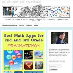 Best Math Apps for Kids in 2nd and 3rd Grade : PragmaticMom