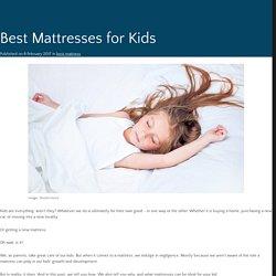 Best Mattresses for Kids