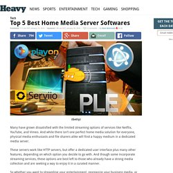 Top 5 Best Home Media Server Softwares