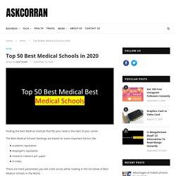 Top 50 Best Medical Schools in 2020 - AskCorran