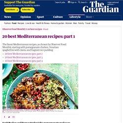 20 best Mediterranean recipes: part 1