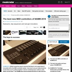 The best new MIDI controllers of NAMM 2016