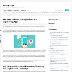 The Best Mobile UX Design Tips for a Captivating App. : Tech To Web