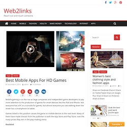 Best Mobile Apps For HD Games - Web2links