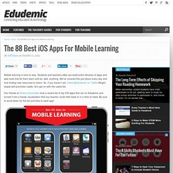 The 88 Best iOS Apps For Mobile Learning