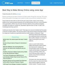 Best Way to Make Money Online using Juiice App