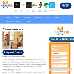 Best Movers in Dallas, Local Movers Dallas TX,Dallas Movers,Movers Dallas, Moving Companies in Dallas