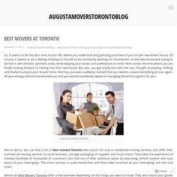 Best Movers at Toronto – augustamoverstorontoblog