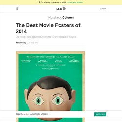 The Best Movie Posters of 2014 on Notebook