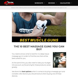 Best Muscle Guns On The Market - Here's Our Top 10 Picks 2020