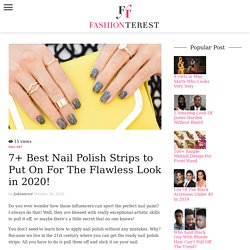 7+ Best Nail Polish Strips to Put On