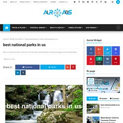 best national parks in us - airGads