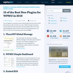 10 of the Best New Plugins for WPMU in 2010 - WordPress MU and BuddyPress plugins, themes, support, tips and how to's