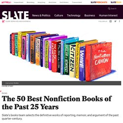 The 50 best nonfiction books of past 25 years.